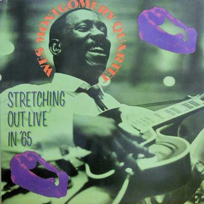 WES MONTGOMERY - Stretching Out Live In '65 - LP