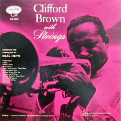 CLIFFORD BROWN - With Strings - LP