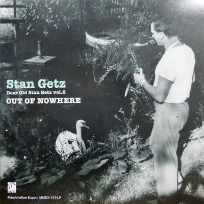 STAN GETZ - Out Of Nowhere: Dear Old Stan Getz Vol. 2 - LP