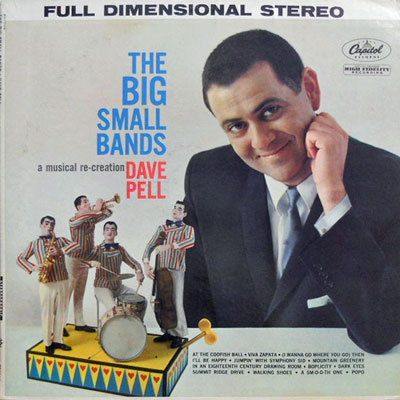 DAVE PELL - The Big Small Bands - LP