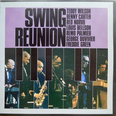 V.A.: TEDDY WILSON BENNY CARTER RED NORVO LOUIS BE - Swing Reunion - LP