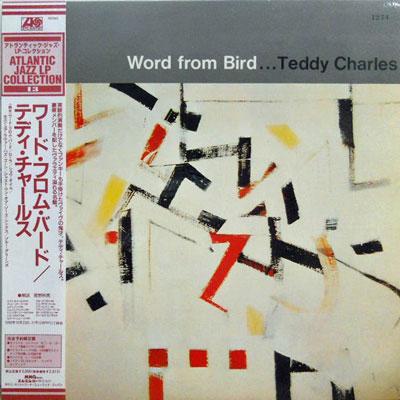 TEDDY CHARLES - Word From Bird - LP