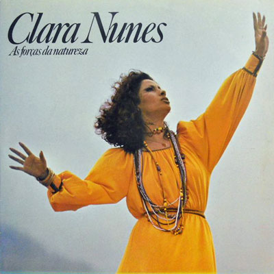 CLARA NUNES - As Forcas Da Natureza - LP