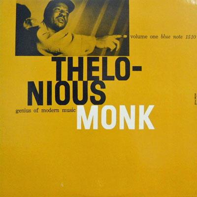 THELONIOUS MONK - 1: Genius Of Modern Music Vol. One - LP