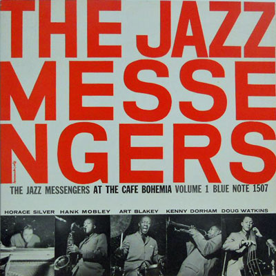 ART BLAKEY & THE JAZZ MESSENGERS - Vol. 1: At The Cafe Bohemia - LP