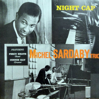 MICHEL SARDABY TRIO - Night Cap - LP
