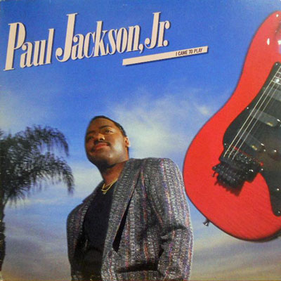 PAUL JACKSON JR. - I Came To Play - LP