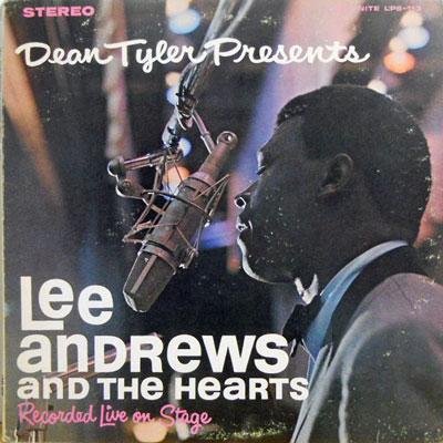 LEE ANDREWS & THE HEARTS - Dean Tyler Presents - LP