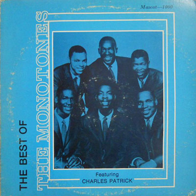 MONOTONES - The Best Of: Feat Charles Patrick - LP