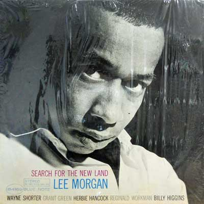 LEE MORGAN - Search For  The New Land - LP