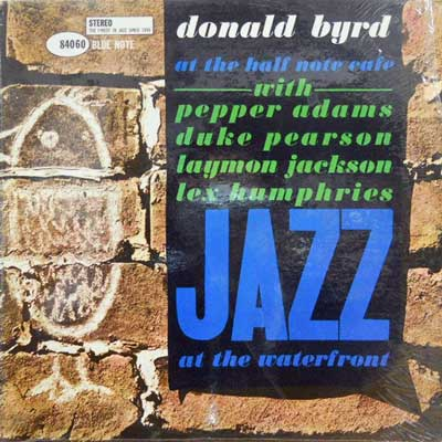 DONALD BYRD - Vol. 1: At The Halfnote Cafe - LP