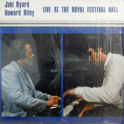 JAKI BYARD HOWARD RILEY - Live At The Royal Festival Hall - LP