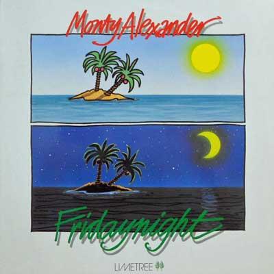 MONTY ALEXANDER QUARTET - Friday Night - LP