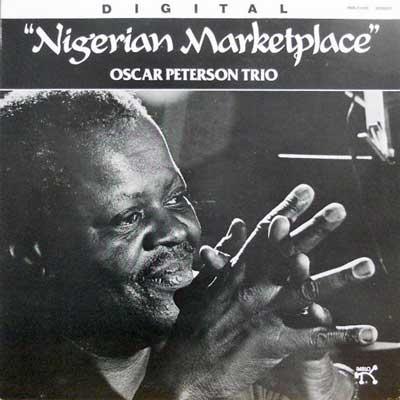 OSCAR PETERSON TRIO - Nigerian Marketplace - LP