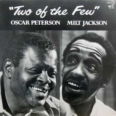 OSCAR PETERSON MILT JACKSON - Two Of The Few - LP