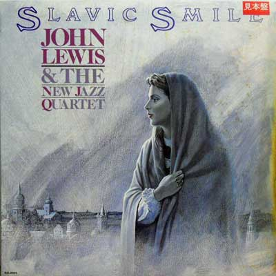 JOHN LEWIS & THE NEW JAZZ QUARTET - Slavic Smile - LP