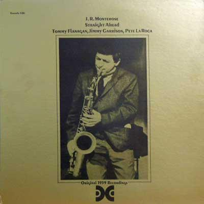 J.R. MONTEROSE - Straight Ahead - LP