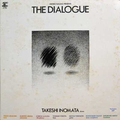 """DIALOGUE: TAKESHI INOMATA: '––""""–Ò - The Dialogue - LP"""