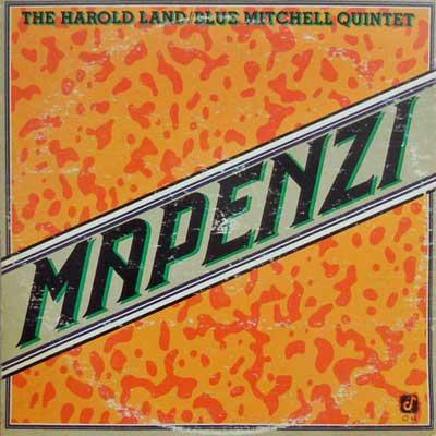 HAROLD LAND BLUE MITCHELL QUINTET - Mapenzi - LP