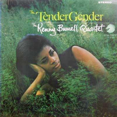 KENNY BURRELL QUARTET - The Tender Gender - LP