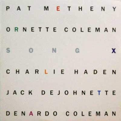 PAT METHENY ORNETTE COLEMAN - Song X - LP