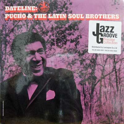 PUCHO & THE LATIN SOUL BROTHERS - Dateline - LP