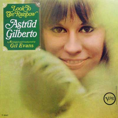 ASTRUD GILBERTO - Look To The Rainbow - LP