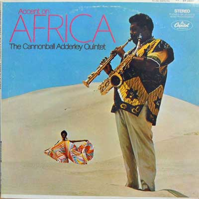 CANNONBALL ADDERLEY QUINTET - Accent On Africa - LP