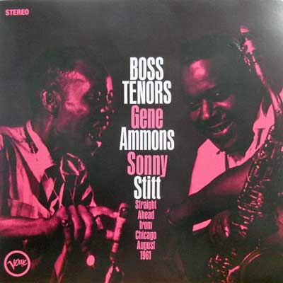GENE AMMONS SONNY STITT - Boss Tenors: Straight Ahead From Chicago August 1961 - LP