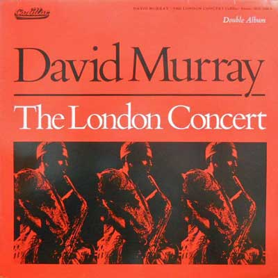 DAVID MURRAY - The London Concert - LP