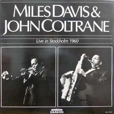 MILES DAVIS & JOHN COLTRANE - Live In Stockholm 1960 - LP