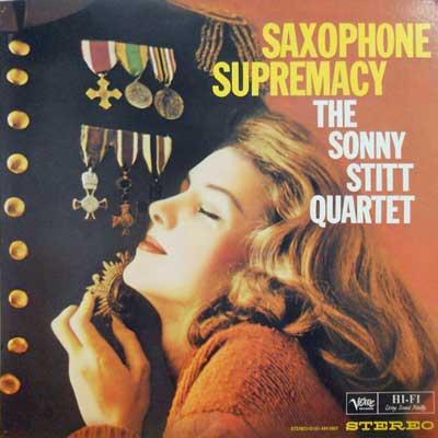 SONNY STITT QUARTET - Saxophone Supremacy - LP