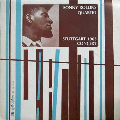 SONNY ROLLINS QUARTET - Stuttgart 1963 Concert - LP