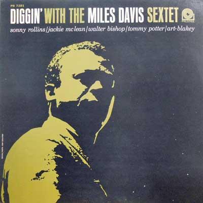 MILES DAVIS SEXTET - Diggin' With The - LP