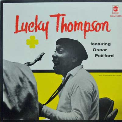 LUCKY THOMPSON - Featuring Oscar Pettiford - LP