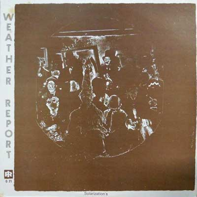 WEATHER REPORT - Solarization's - LP
