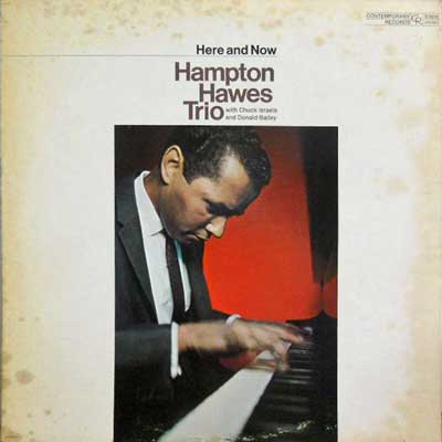 HAMPTON HAWES TRIO - Here And Now - LP
