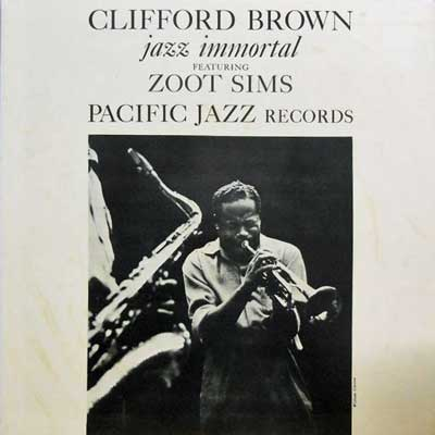 Clifford Brown Album Clifford Brown Zoot Sims