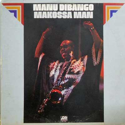 MANU DIBANGO - Makossa Man - LP