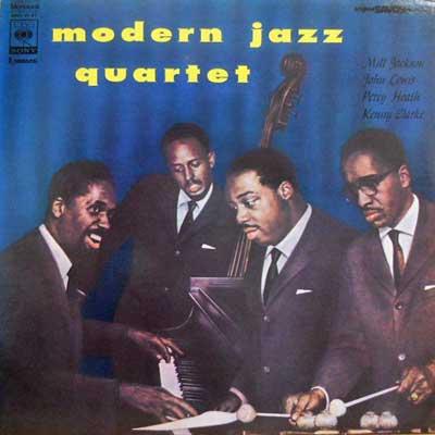 MJQ: MODERN JAZZ QUARTET - MJQ: Modern Jazz Quartet - LP