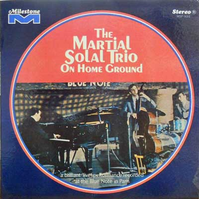 MARTIAL SOLAL TRIO - On Home Ground - LP