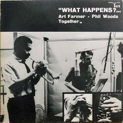 ART FARMER - PHIL WOODS TOGETHER - What Happens? - LP