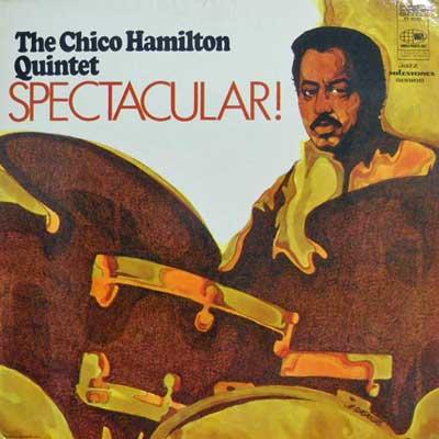 CHICO HAMILTON QUINTET - Spectacular - LP