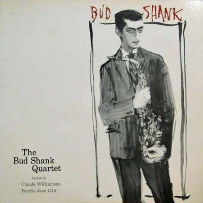 BUD SHANK QUARTET - The Bud Shank Quartet - LP