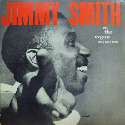 JIMMY SMITH - At The Organ Vol. 3: The Incredible - LP