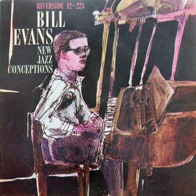 BILL EVANS TRIO - New Jazz Conceptions - LP