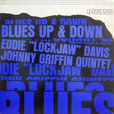 EDDIE LOCKJAW DAVIS & JOHNNY GRIFFIN - Blues Up & Down - LP