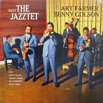 ART FARMER AND BENNY GOLSON - Meet The Jazztet - LP