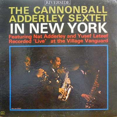 CANNONBALL ADDERLEY SEXTET - In New York - LP