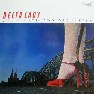 DAVID MATTHEWS ORCHESTRA - Delta Lady - LP
